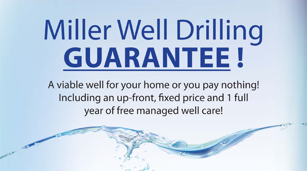 The Miller Well Drilling Guarantee